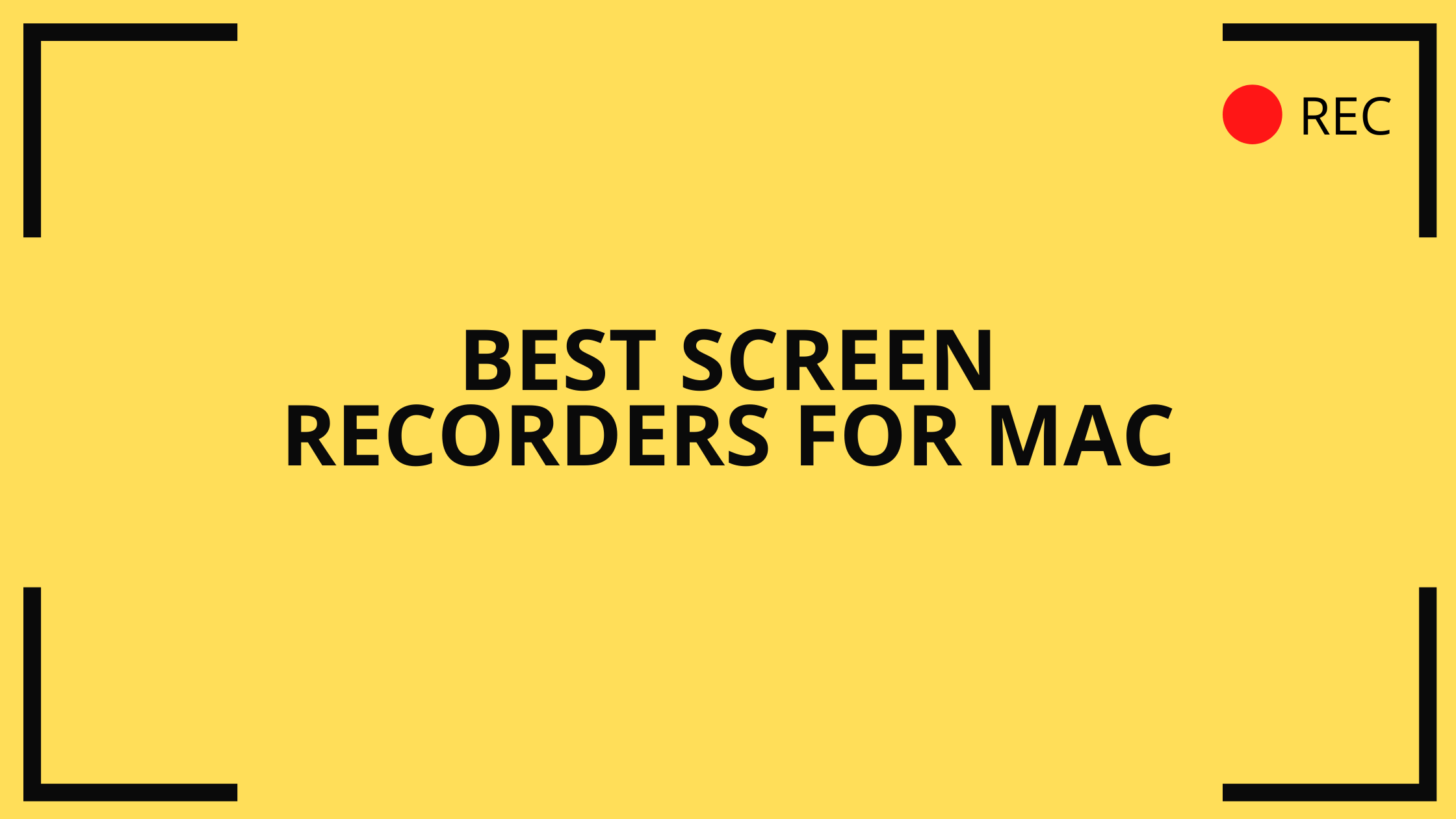 Best Screen Recorders For Mac