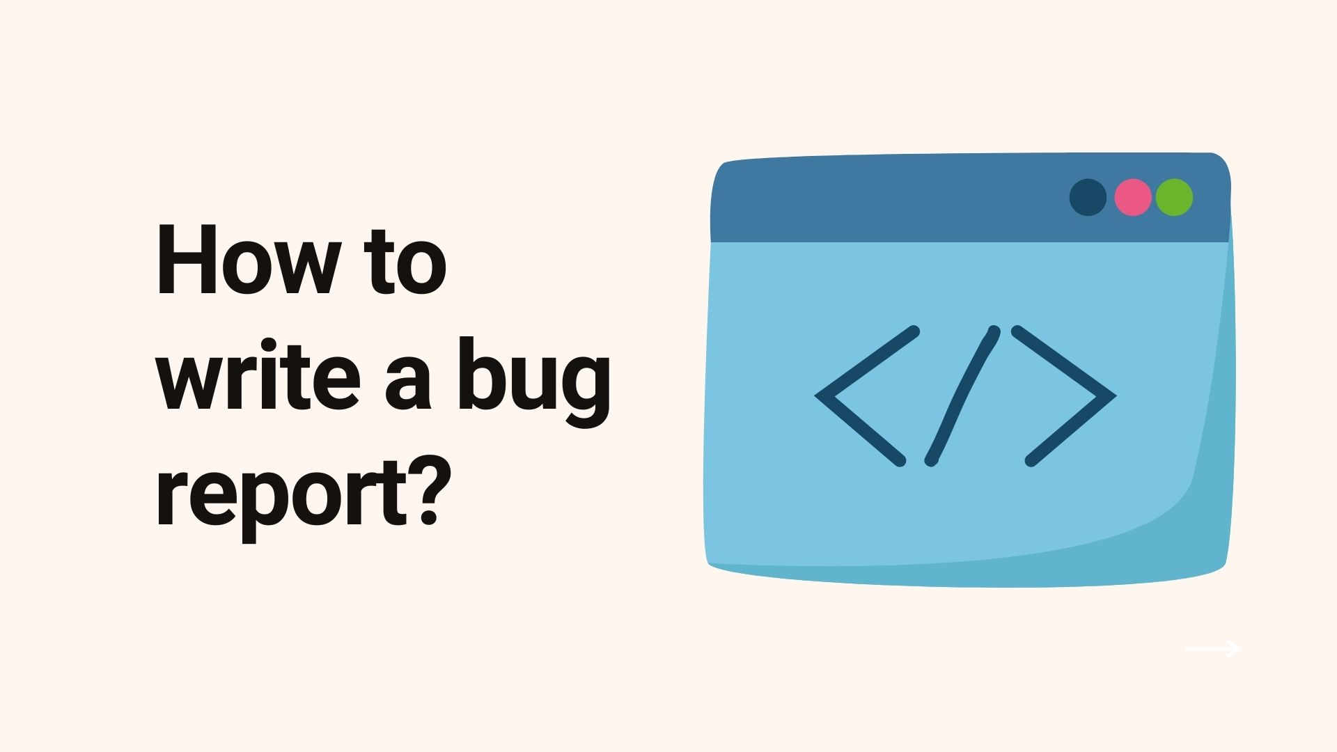 How to write a bug report?